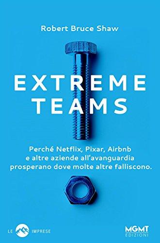 Extreme teams di Robert Bruce Shaw