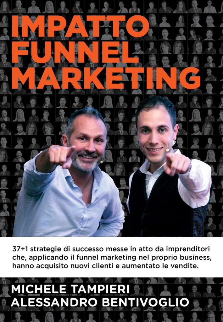 Impatto Funnel Marketing di Michele Tampieri e Alessandro Bentivoglio