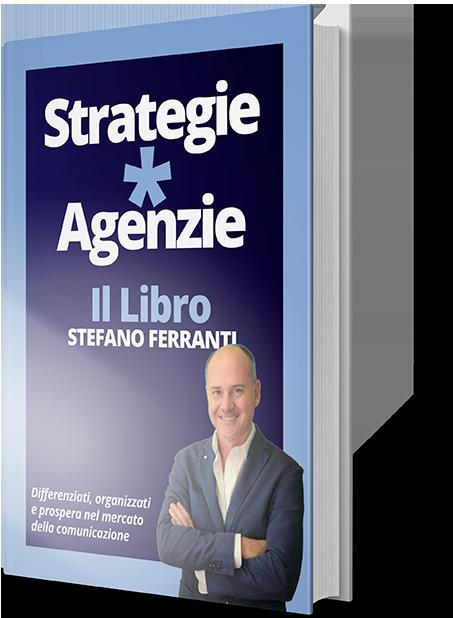 Strategie per Agenzie di Stefano Ferranti