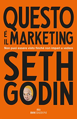 Questo è il marketing di Seth Godin